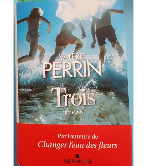 TROIS - de Valerie Perrin...