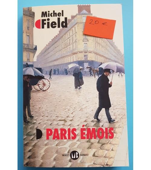 Paris émois de Michel Field